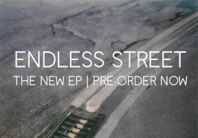 Pre-Order Endless Street EP Now